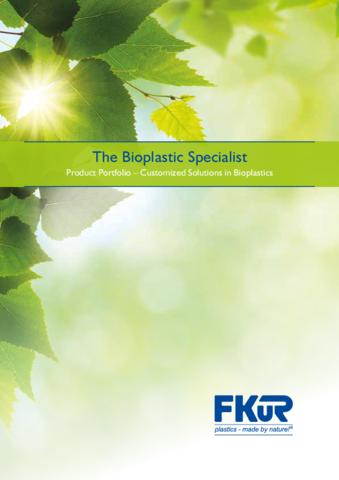 FKuR - The Bioplastic Specialist - Product Portfolio