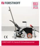 FORSTHOFF-P2 Heissluftschweissautomat