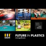 Kunststoff verbessert die Welt - GRAFE will mit klarer Positionierung die Potenziale des Werkstoffs aufzeigen