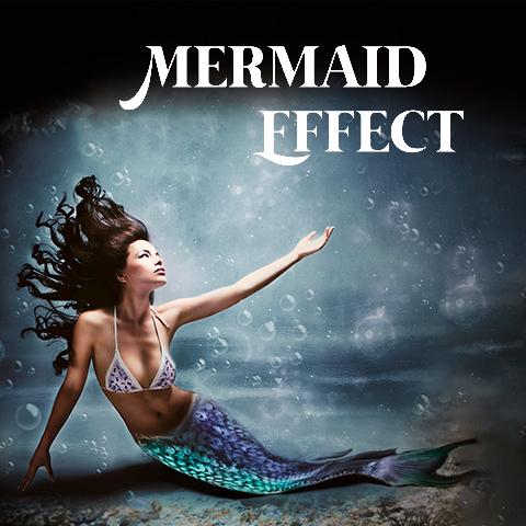 Mermaid Effect